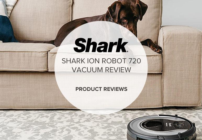 SHARK ION ROBOT 720 VACUUM REVIEW