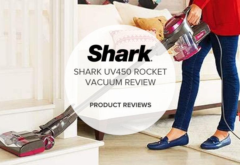 SHARK UV450 ROCKET REVIEW