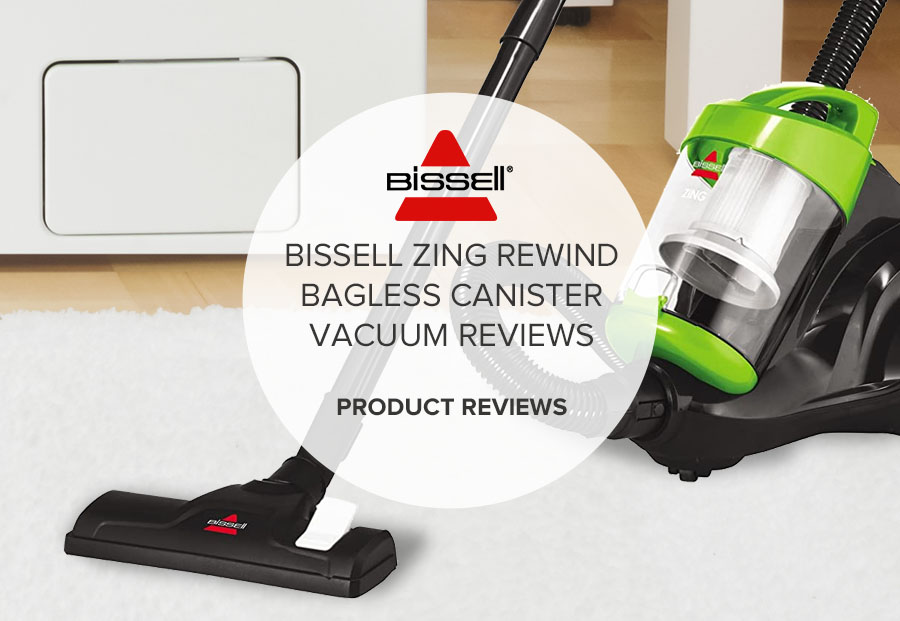 BISSELL ZING REWIND BAGLESS CANISTER VACUUM REVIEWS