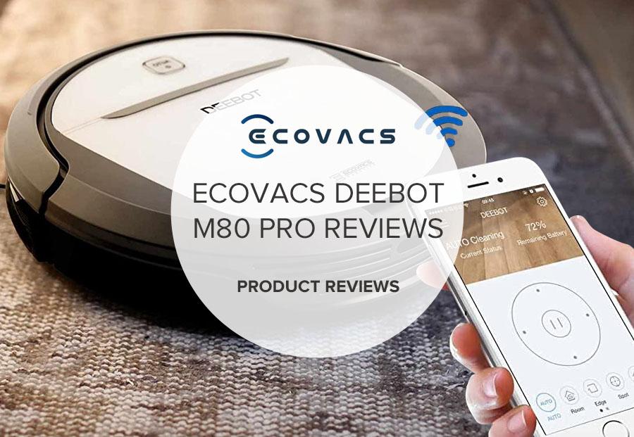 ECOVACS DEEBOT M80 PRO REVIEWS