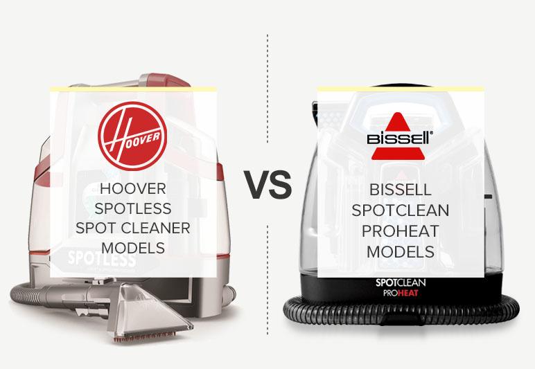 HOOVER SPOTLESS VS BISSELL SPOTBOT COMPARISON