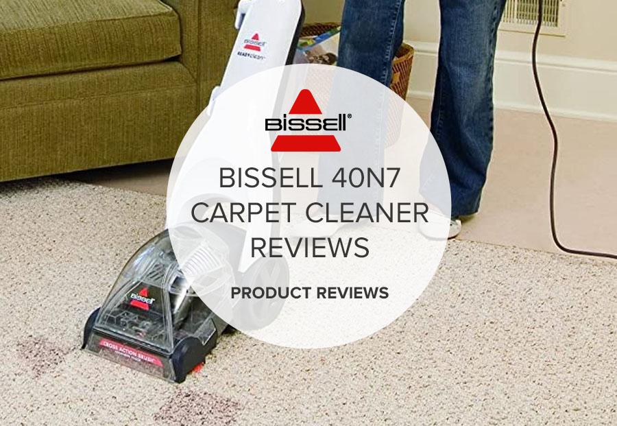 BISSELL 40N7 CARPET CLEANER REVIEWS