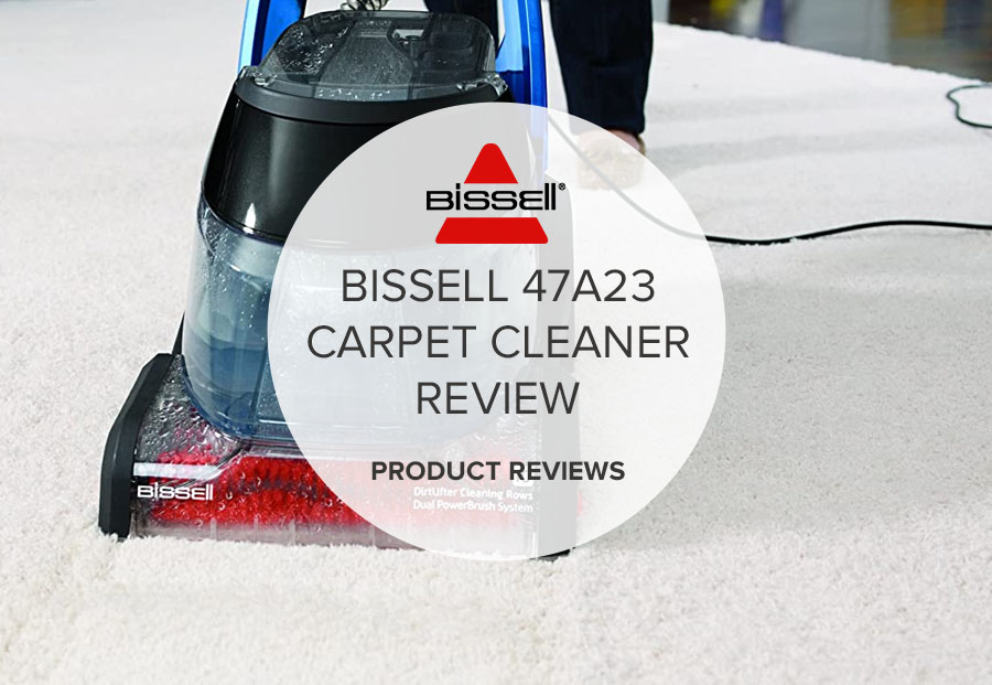 BISSELL 47A23 CARPET CLEANER REVIEW