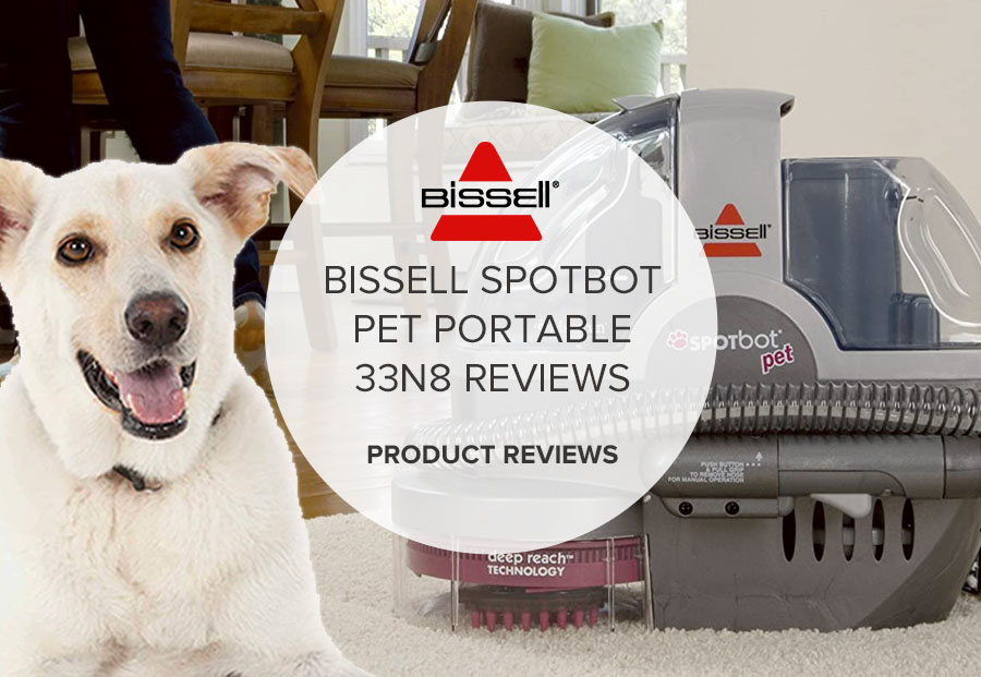 BISSELL SPOTBOT PET PORTABLE 33N8 REVIEWS