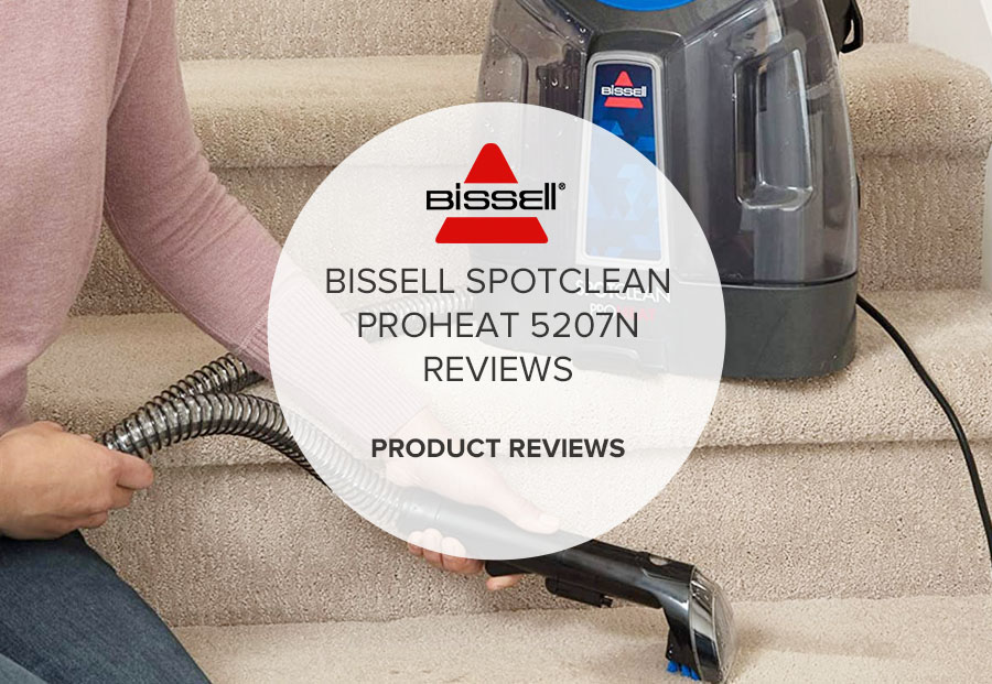 BISSELL SPOTCLEAN PROHEAT 5207N REVIEWS