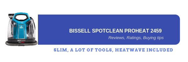 Bissell Spotclean proheat 2459 reviews