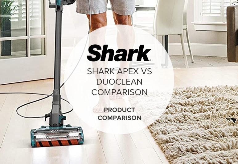 SHARK APEX VS DUOCLEAN COMPARISON