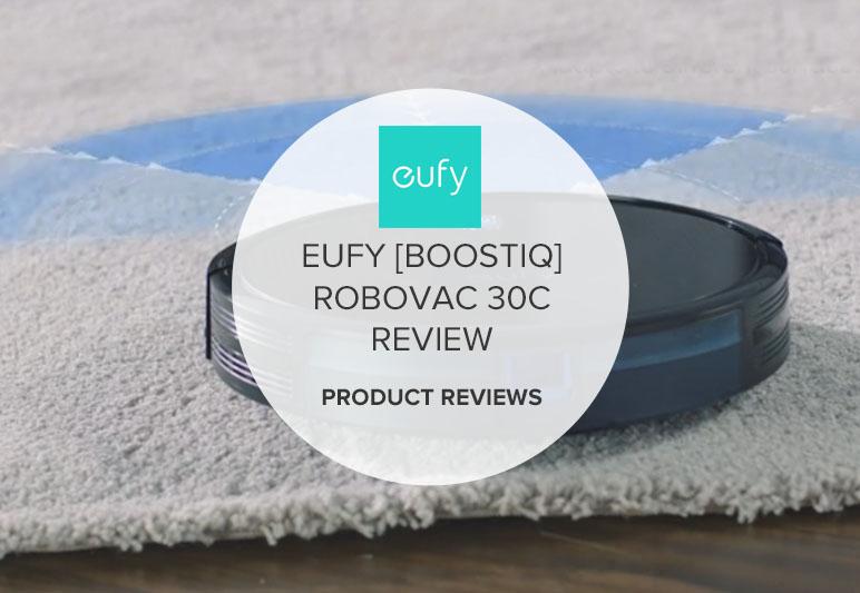 EUFY [BOOSTIQ] ROBOVAC 30C REVIEWS