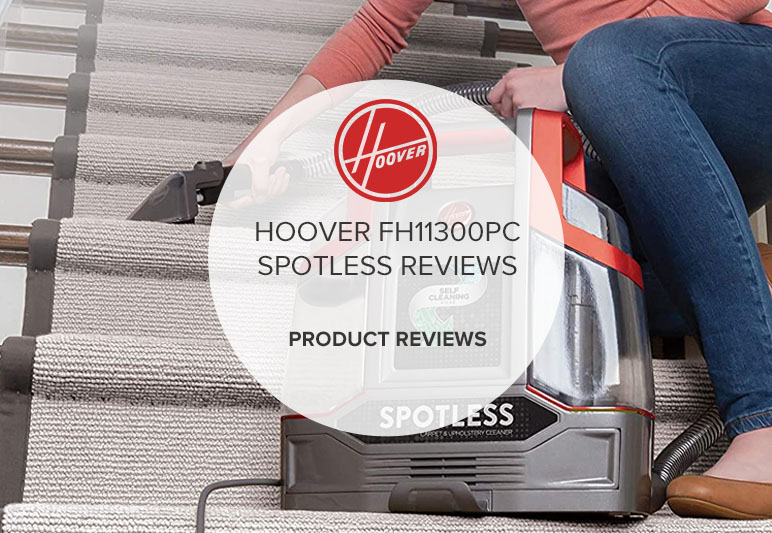 HOOVER FH11300PC SPOTLESS REVIEWS