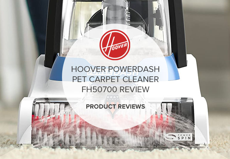 HOOVER POWERDASH PET CARPET CLEANER FH50700 REVIEW