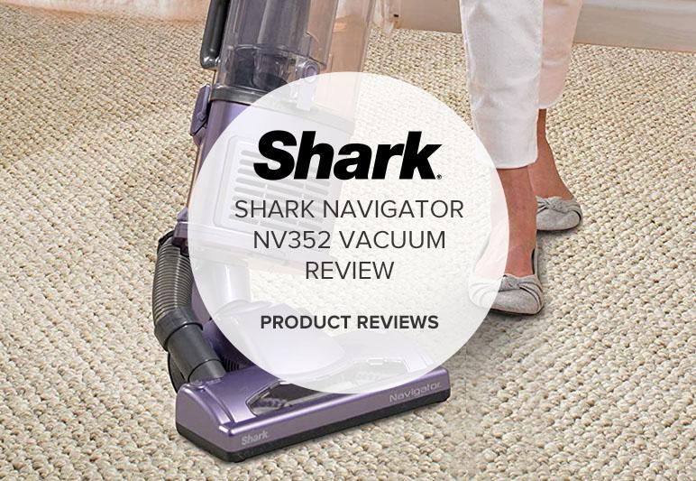 SHARK NAVIGATOR NV352 REVIEW