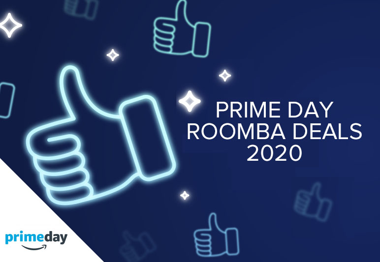 PRIME DAY ROOMBA DEALS 2020