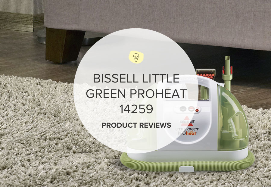 BISSELL LITTLE GREEN PROHEAT 14259 REVIEWS