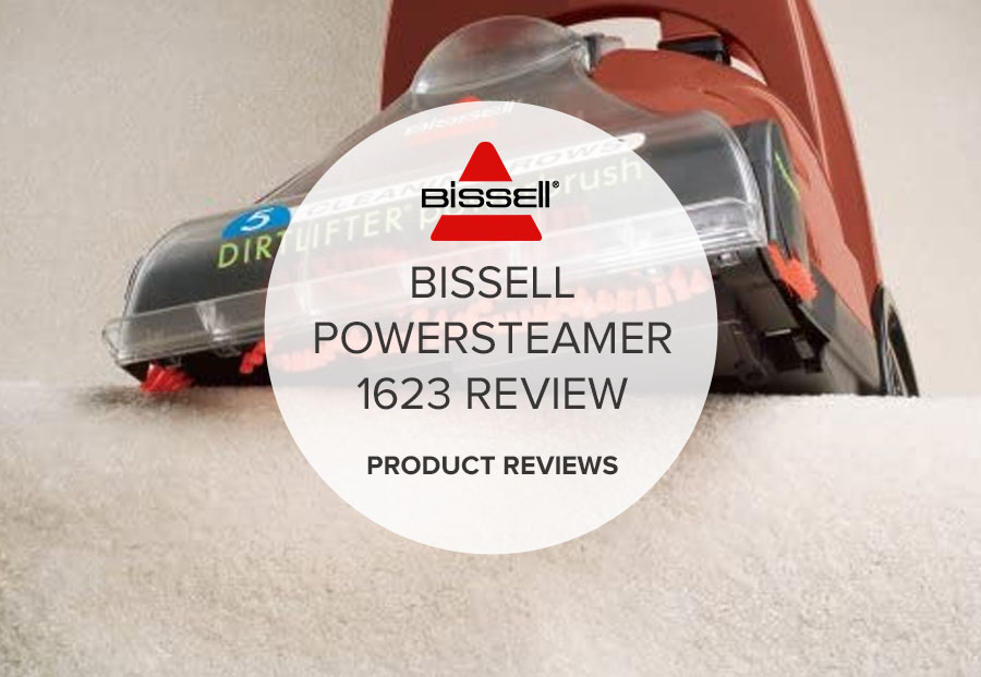 BISSELL POWERSTEAMER 1623 REVIEW